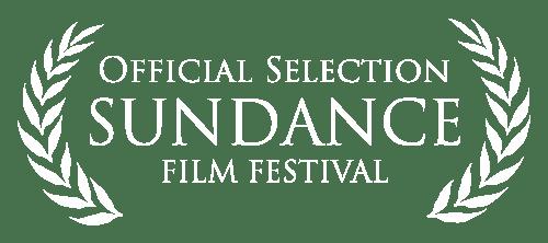 Official Selection Sundance Film Festival